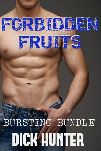 Forbidden Fruits Bursting Bundle: Mega Bundle Dick Hunter
