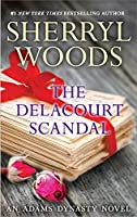 The Delacourt Scandal (And Baby Makes Three)