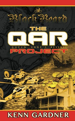 Blackbeard: The QAR Project  by  Kenn Gardner