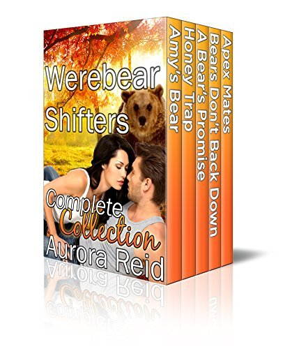 Werebear Shifters Complete Collection  by  Aurora Reid