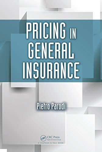 Pricing in General Insurance  by  Pietro Parodi