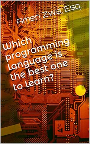 Which programming language is the best one to learn? (2015-06-10)  by  Amen Zwa