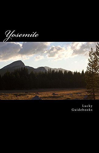 Yosemite: Hiking and Camping  by  Lucky Guides