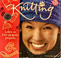 Knitting: Learn to Knit Six Great Projects
