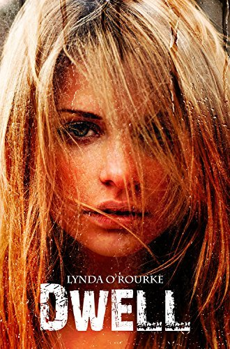 Dwell (The Kassidy Bell Trilogy Book 2)  by  Lynda ORourke