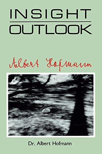 Insight Outlook  by  Albert Hofmann