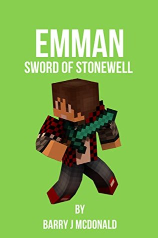 Emman - Sword Of Stonewell (Barry J McDonald Series Book 13)  by  Barry J McDonald