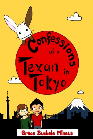 Confessions of a Texan in Tokyo (Texan & Tokyo, #3)  by  Grace Buchele Mineta