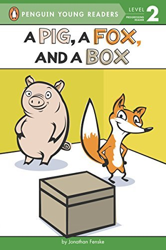 A Pig, a Fox, and a Box (Penguin Young Readers, L2)  by  Jonathan Fenske