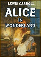 Alice in Wonderland (Illustrated) (Fairy eBooks)