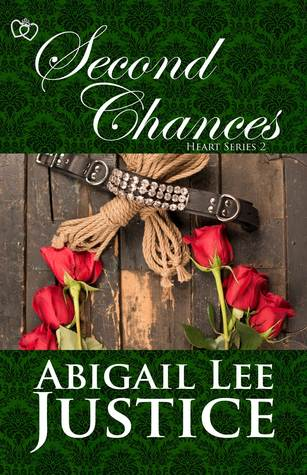 Second Chances  by  Abigail Lee Justice