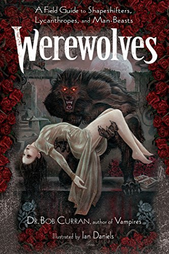 Werewolves  by  Dr. Bob Curran