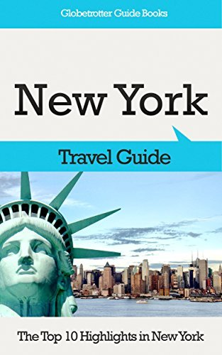 New York Travel Guide: The Top 10 Highlights in New York (Globetrotter Guide Books) Marc Cook