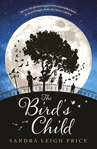 The Birds Child  by  Sandra Leigh Price