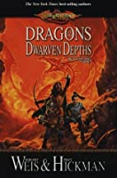 Dragons of the Dwarven Depths (Dragonlance: The Lost Chronicles, #1)