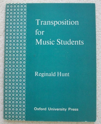 Transposition for Music Students Reginald Hunt