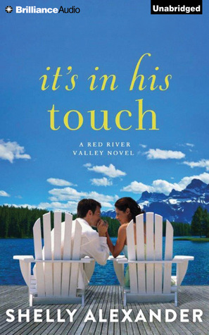 Its In His Touch  by  Shelly Alexander