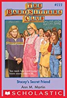 Stacey's Secret Friend (The Baby-Sitters Club, #111)