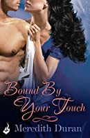 Bound By Your Touch