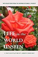 Life In the World Unseen: A New Compilation