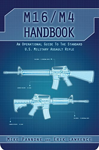 M16/M4 Handbook  by  Erik Lawrence