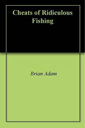 Cheats of Ridiculous Fishing Brian Adam