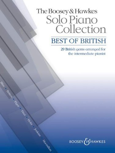 Solo Piano Collection: Best of British - 29 British Gems Arranged for the Intermediate Pianist Hywel Davies