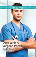 Date With A Surgeon Prince