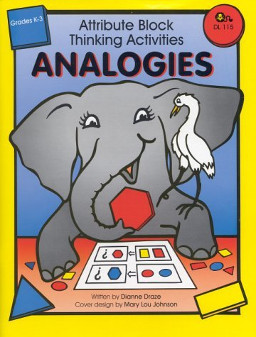 Attribute Block Thinking Activities-Analogies  by  Dianne Draze