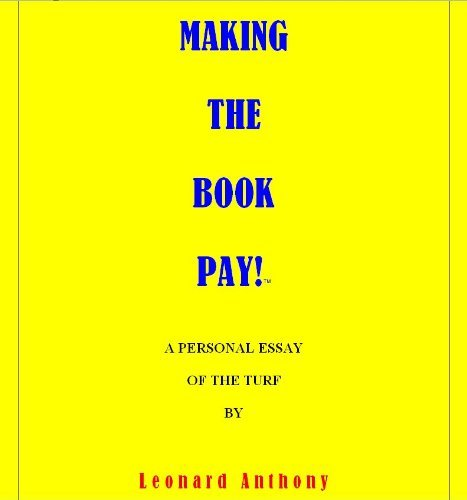 Making The Book Pay Leonard Anthony