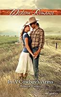 In A Cowboy's Arms (Hitting Rocks Cowboys Book 1)