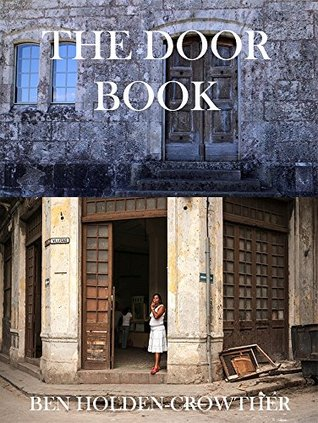 The Door Book (HC Picture Books 60)  by  Ben Holden-Crowther