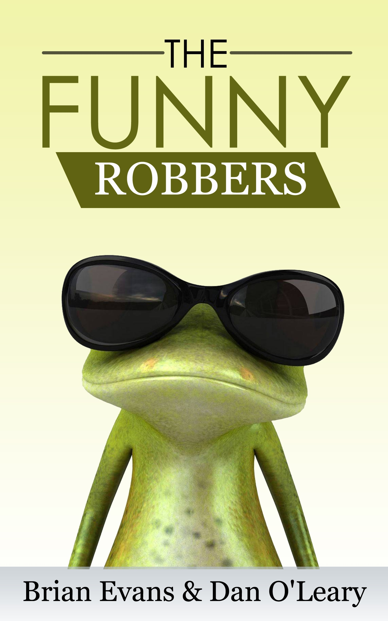The Funny Robbers Brian Evans