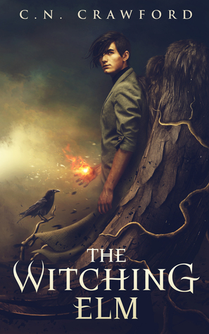 The Witching Elm (A Memento Mori Witch Novel, Book 1) C.N. Crawford