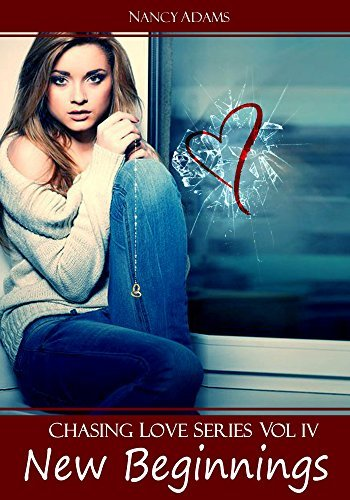 New Beginnings (Chasing Love Book 4)  by  Nancy    Adams