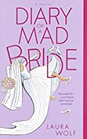 Diary of a Mad Bride: A Novel (Summer Display Opportunity)