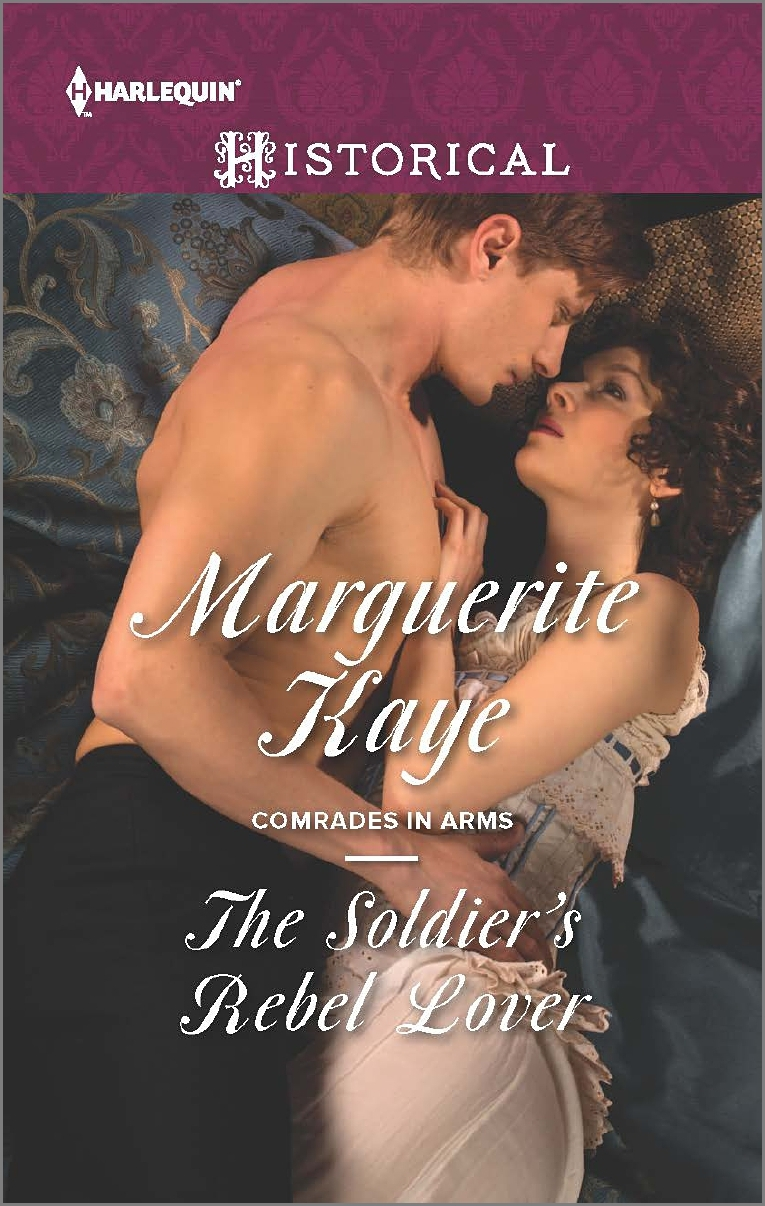 The Soldiers Rebel Lover (Comrades in Arms, #2) Marguerite Kaye