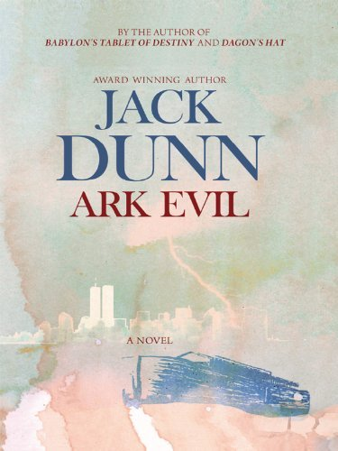 Ark Evil  by  Jack  Dunn