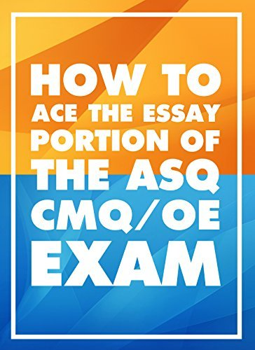 How to Ace the Essay Portion of the CMQ/OE Exam Benjamin Boytor