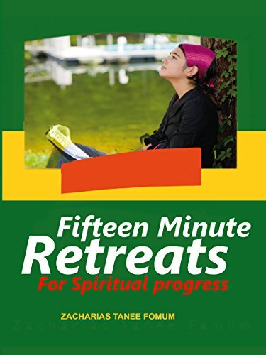 Fifteen Minute Retreats For Spiritual progress Zacharias Tanee Fomum