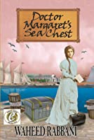 Doctor Margaret's Sea Chest (The Azadi Series, #1)