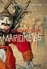 O Mestre das Marionetes  by  Katherine Paterson