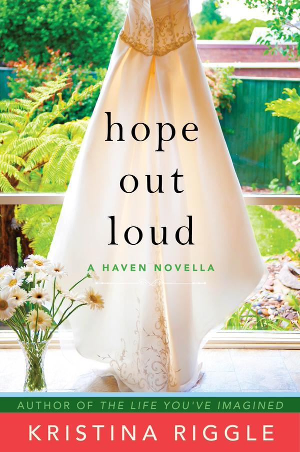 Hope Out Loud Kristina Riggle