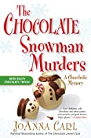 The Chocolate Snowman Murders (A Chocoholic Mystery, #8)