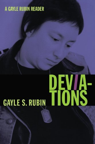 Deviations: A Gayle Rubin Reader (a John Hope Franklin Center Book)  by  Gayle S. Rubin