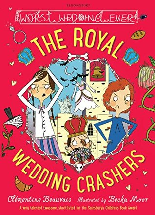 The Royal Wedding Crashers  by  Clémentine Beauvais