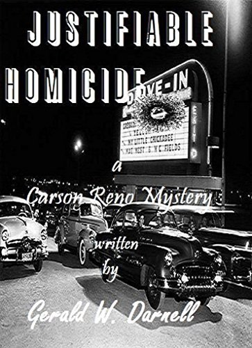 Justifiable Homicide (Carson Reno Mystery Series Book 12)  by  Gerald Darnell