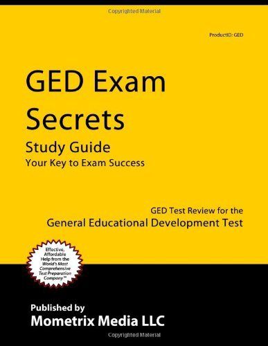 GED Exam Secrets Study Guide: GED Test Review for the General Educational Development Test  by  GED Exam Secrets Test Prep Team