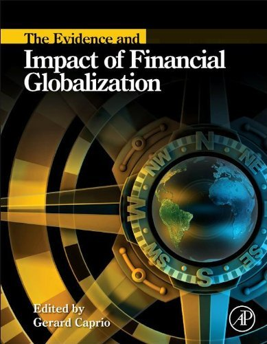 The Evidence and Impact of Financial Globalization Gerard Caprio Jr.
