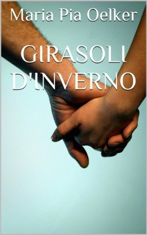 Girasoli dinverno  by  Maria Pia Oelker